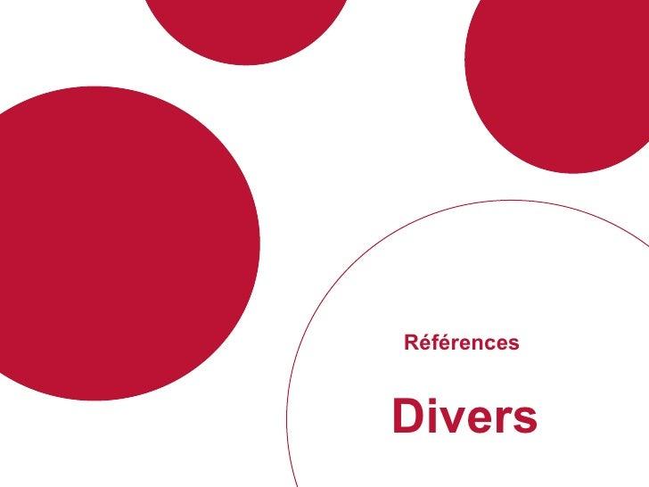 Références  Divers
