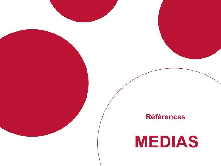 Références  MEDIAS