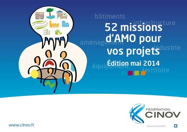 Document du 26/05/2014 52 missions d'AMO pour vos projets Édition mai 2014 bâtiments infrastructure équipement territoire ...