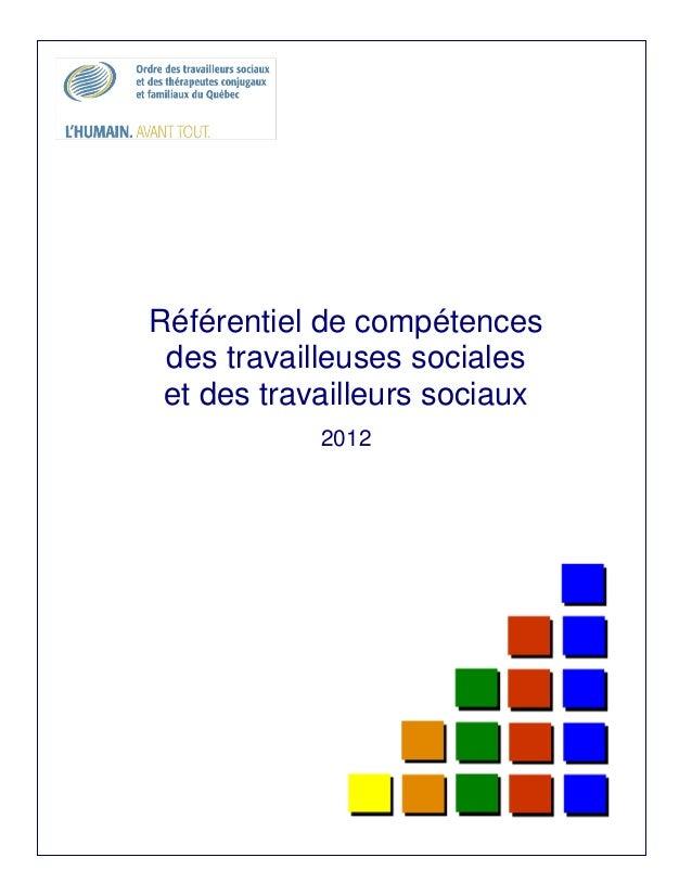 Référentiel de compétences des travailleuses sociales et des travailleurs sociaux            2012