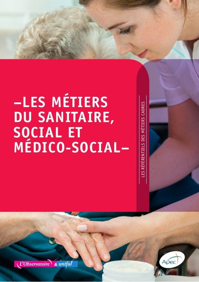 Etude Apec Referentiel Des Metiers Cadres Du Sanitaire Social Et M