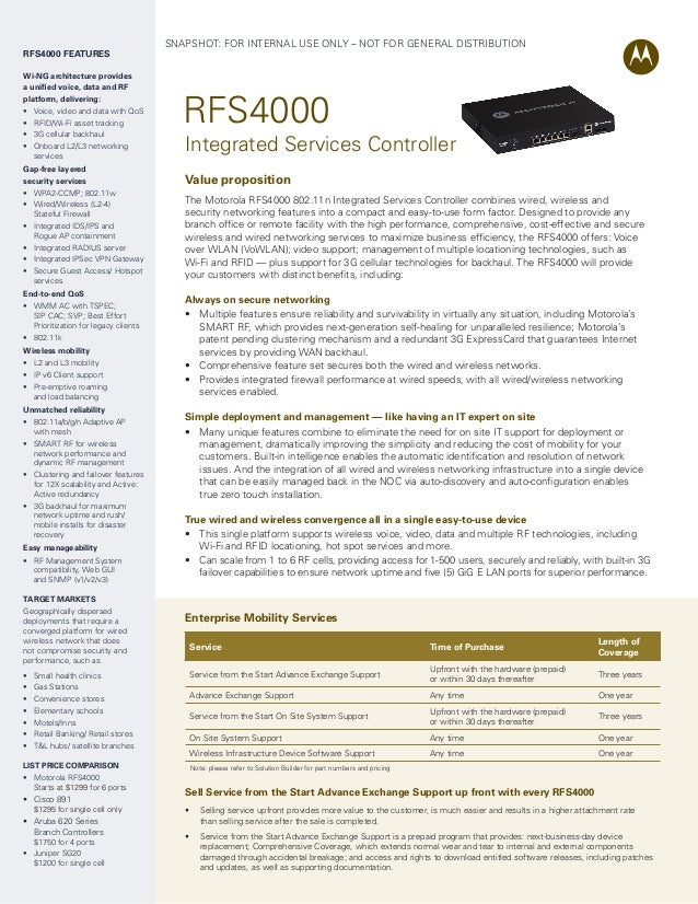 RFS4000 FEATURES Wi-NG architecture provides a unified voice, data and RF platform, delivering: • • • •  Voice, video and ...