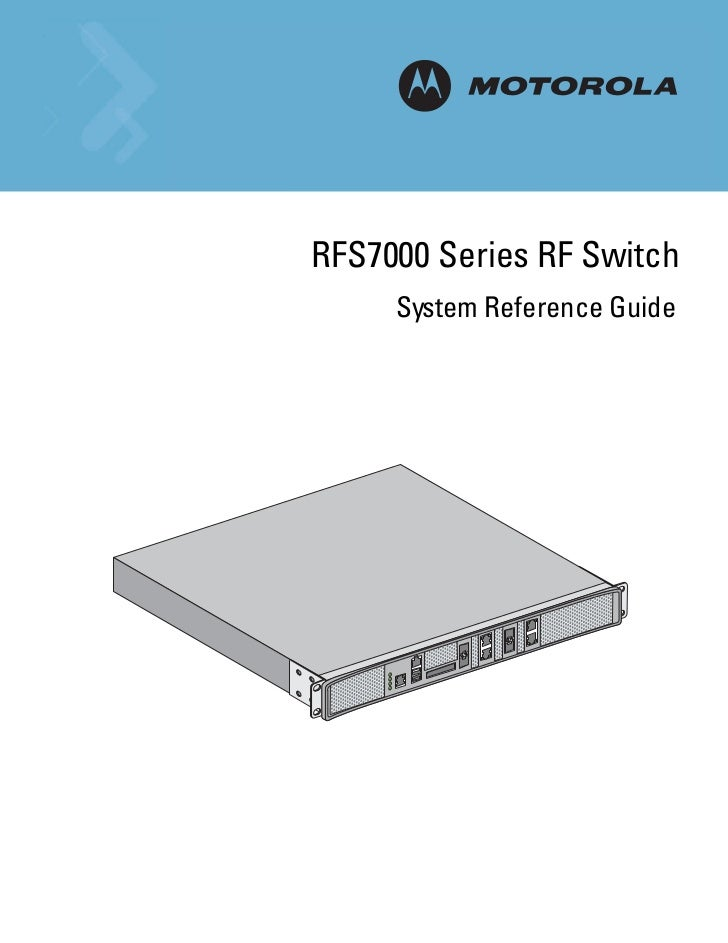RFS7000 Series RF Switch     System Reference Guide