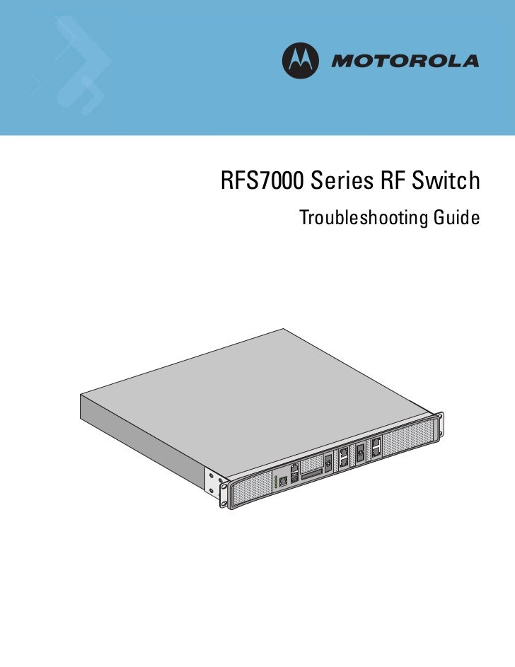 RFS7000 Series RF Switch       Troubleshooting Guide