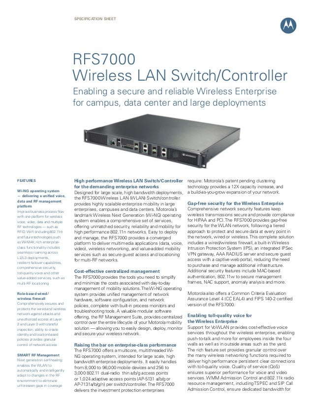SPECIFICATION Sheet  RFS7000 Wireless LAN Switch/Controller Enabling a secure and reliable Wireless Enterprise for campus,...