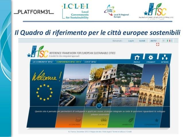 Il Quadro di riferimento per le città europee sostenibili  1