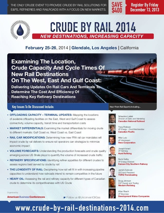 THE ONLY CRUDE EVENT TO PROVIDE CRUDE BY RAIL SOLUTIONS FOR E&PS, REFINERIES AND RAILROADS WITH A FOCUS ON NEW MARKETS.  S...