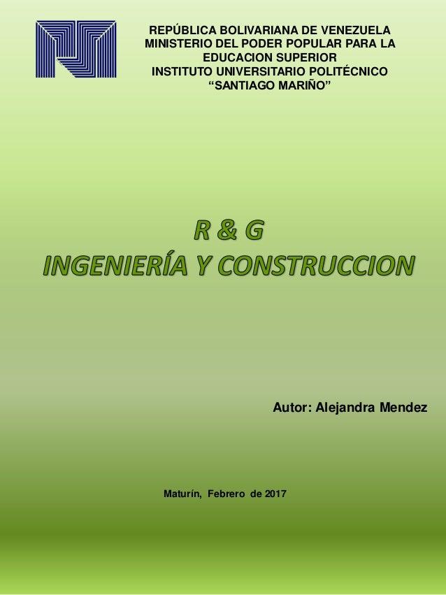 Maturín, Febrero de 2017 REPÚBLICA BOLIVARIANA DE VENEZUELA MINISTERIO DEL PODER POPULAR PARA LA EDUCACION SUPERIOR INSTIT...