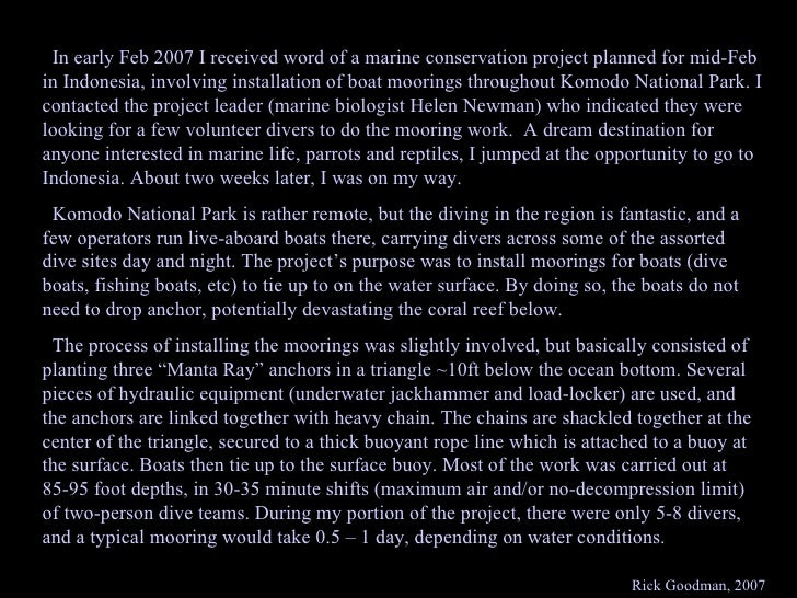 In early Feb 2007 I received word of a marine conservation project planned for mid-Feb in Indonesia, involving installatio...