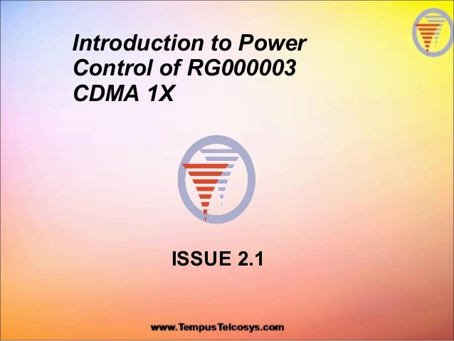 Introduction to PowerControl of RG000003CDMA 1XISSUE 2.1
