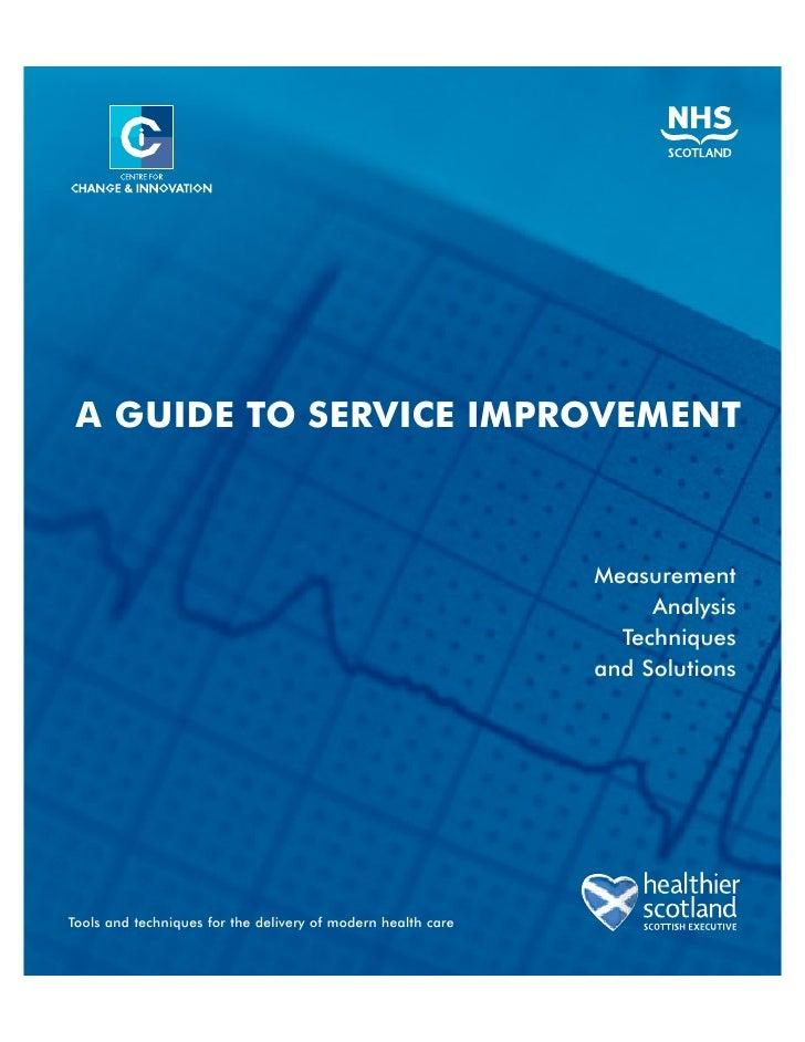 A GUIDE TO SERVICE IMPROVEMENT                                                                  Measurement               ...