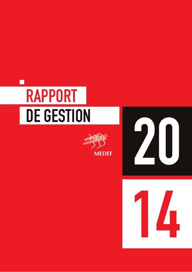 Mouvement des Entreprises de France RAPPORT DE GESTION 14 20 Mouvement des Entreprises de France