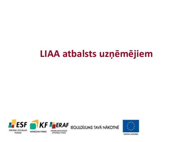 LIAA atbalsts uzņēmējiem