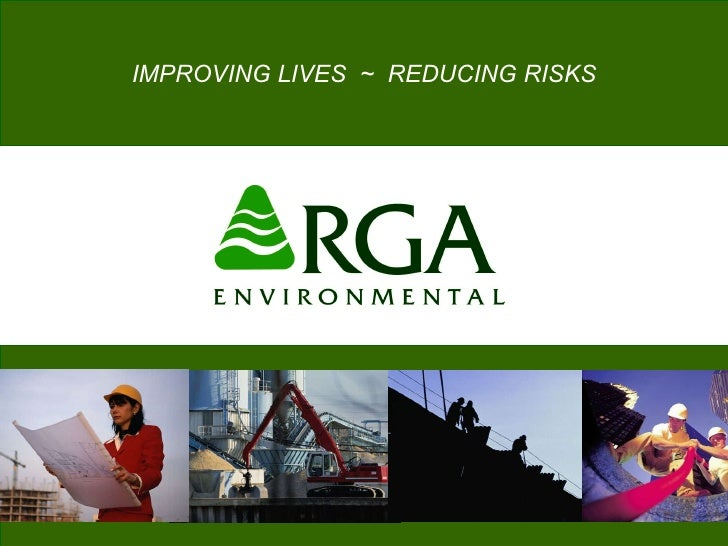 IMPROVING LIVES  ~  REDUCING RISKS