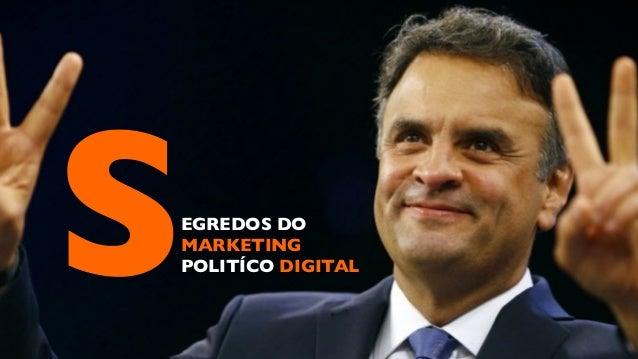 SEGREDOS DO MARKETING POLITÍCO DIGITAL