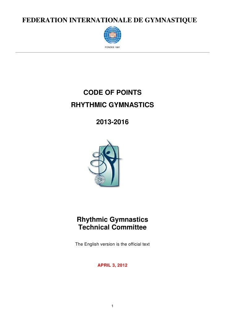 FEDERATION INTERNATIONALE DE GYMNASTIQUE                           FONDEE 1881                CODE OF POINTS           RHY...