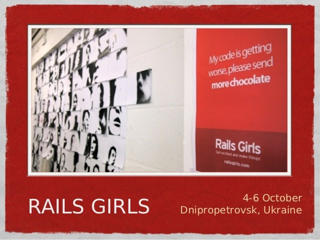 4-6 OctoberRAILS GIRLS   Dnipropetrovsk, Ukraine
