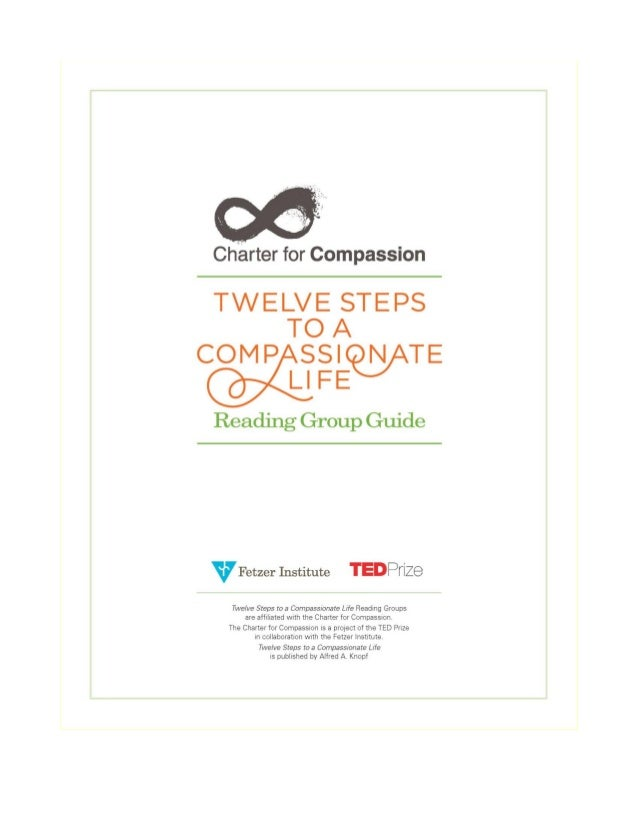 Twelve Steps to a Compassionate Life                          Reading Group Guide                                 Updated ...