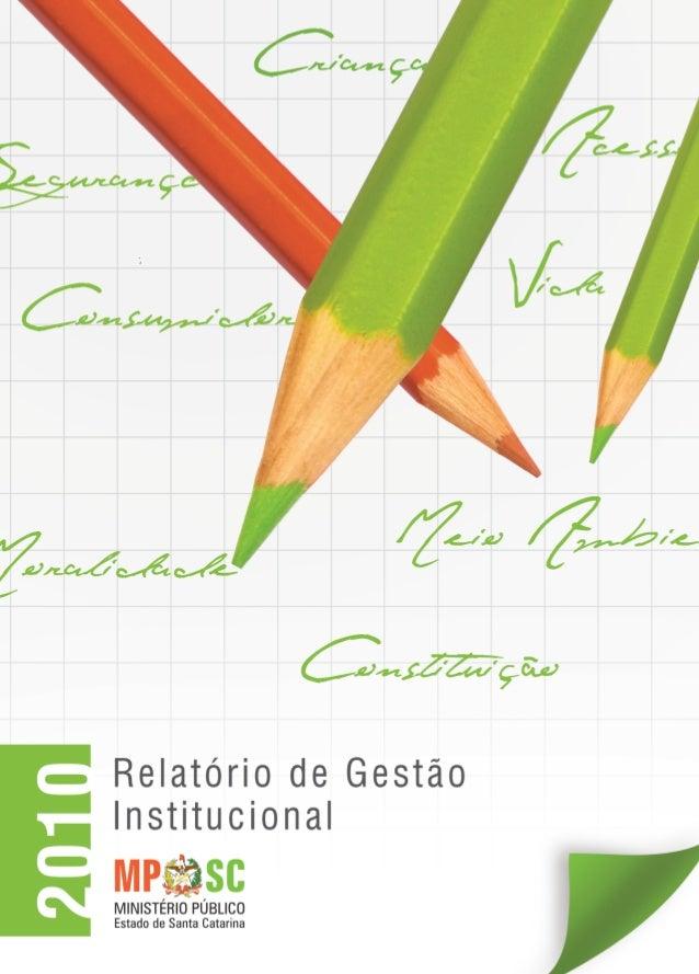 RelatóriodeGestãoInstitucional-MPSC-2010