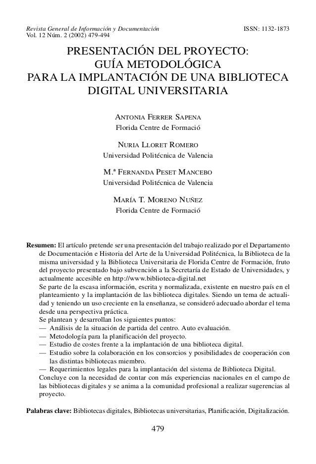 Revista General de Información y Documentación Vol. 12 Núm. 2 (2002) 479-494  ISSN: 1132-1873  PRESENTACIÓN DEL PROYECTO: ...