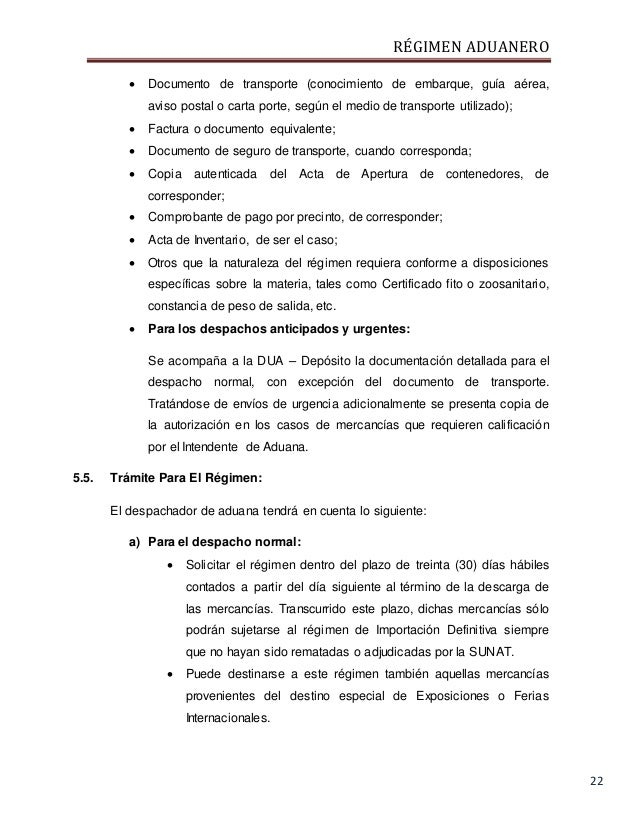 RÉGIMEN ADUANERO 22  Documento de transporte (conocimiento de embarque, guía aérea, aviso postal o carta porte, según el ...