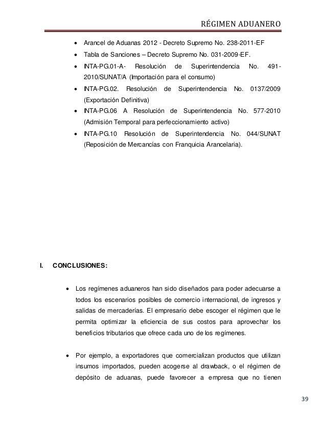 RÉGIMEN ADUANERO 39  Arancel de Aduanas 2012 - Decreto Supremo No. 238-2011-EF  Tabla de Sanciones – Decreto Supremo No....