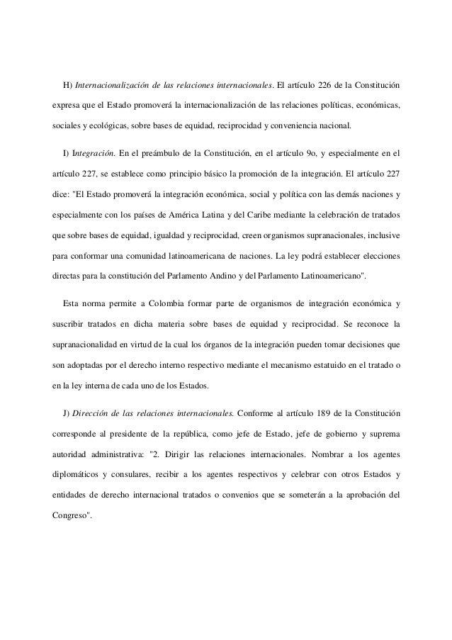 H) Internacionalización de las relaciones internacionales. El artículo 226 de la Constituciónexpresa que el Estado promove...