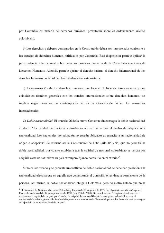 por Colombia en materia de derechos humanos, prevalecen sobre el ordenamiento internocolombiano.b) Los derechos y deberes ...