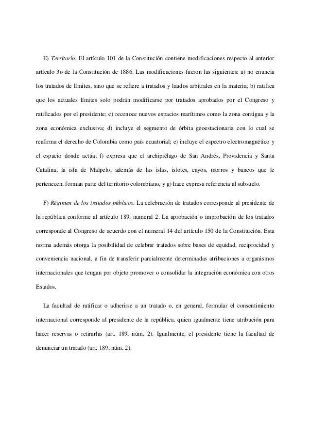 E) Territorio. El artículo 101 de la Constitución contiene modificaciones respecto al anteriorartículo 3o de la Constituci...
