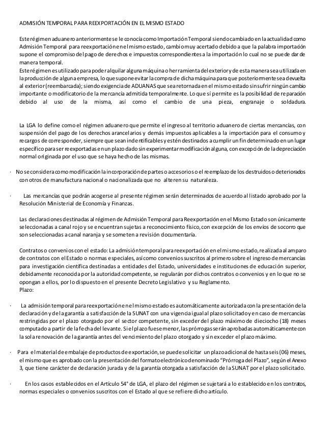 ADMISIÓN TEMPORAL PARA REEXPORTACIÓN EN EL MISMO ESTADO  Este régimen aduanero anteriormente se le conocía como Importació...