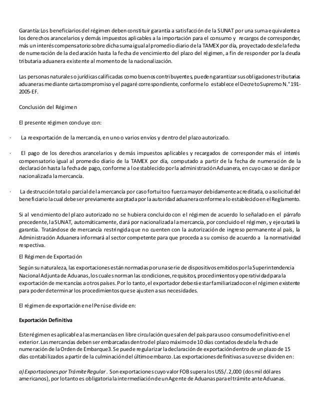 Garantía:Los beneficiarios del régimen deben constituir garantía a satisfacción de la SUNAT por una suma equivalente a  lo...