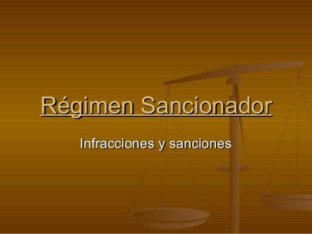 Régimen Sancionador Infracciones y sanciones