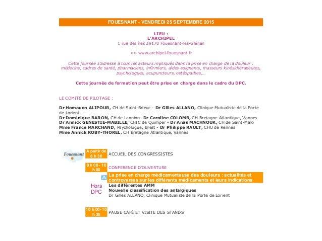 FOUESNANT - VENDREDI 25 SEPTEMBRE 2015 LIEU : L'ARCHIPEL 1 rue des îles 29170 Fouesnant-les-Glénan >> www.archipel-fouesna...