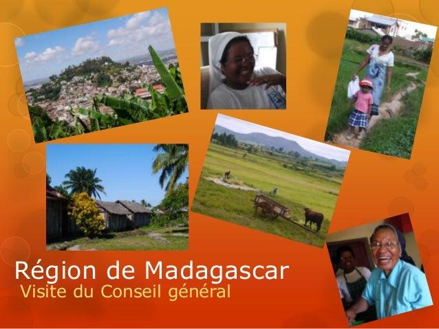 Région de Madagascar Visite du Conseil général