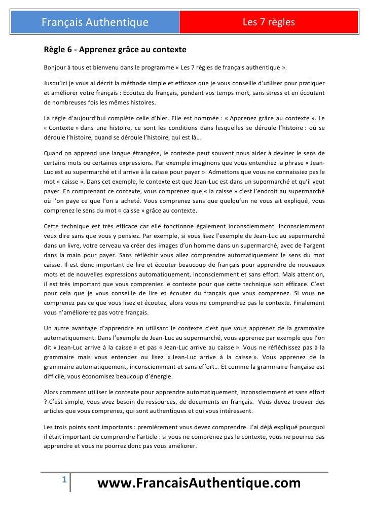Français Authentique                                                      Les 7 règlesRègle 6 - Apprenez grâce au contexte...