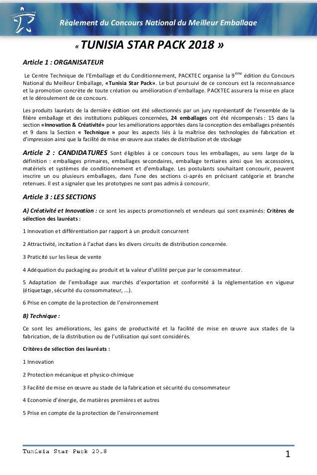 Règlement du Concours National du Meilleur Emballage DU MEILLEUR EMBALLAGE 1 « TUNISIA STAR PACK 2018 » Article 1 : ORGANI...
