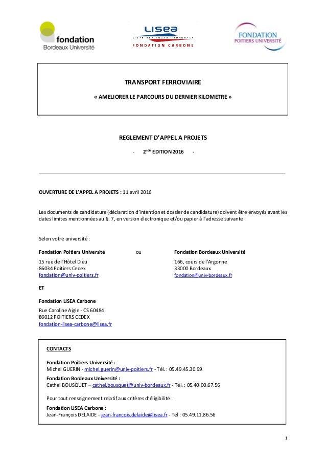 1 TRANSPORT FERROVIAIRE « AMELIORER LE PARCOURS DU DERNIER KILOMETRE » REGLEMENT D'APPEL A PROJETS - 2nde EDITION 2016 - O...