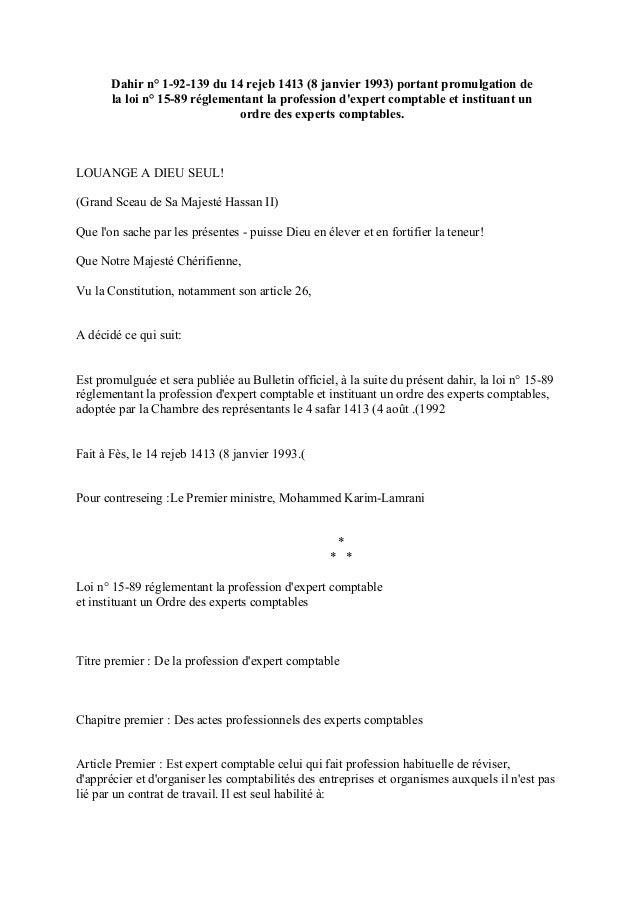 Dahir n° 1-92-139 du 14 rejeb 1413 (8 janvier 1993) portant promulgation de la loi n° 15-89 réglementant la profession d'e...
