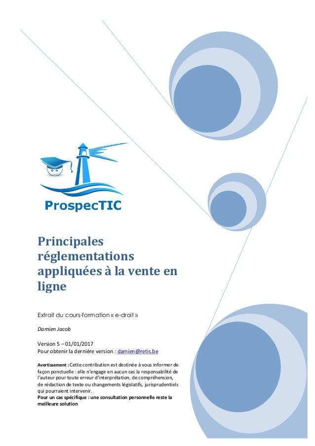 Principales réglementations appliquéesàlaventeen ligne   Extrait du cours-formation « e-droit »   Damien...