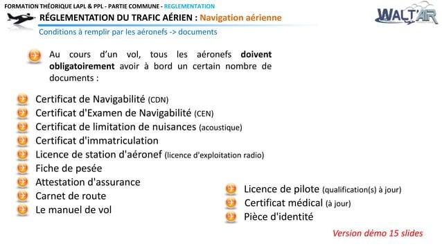 FORMATION THÉORIQUE LAPL & PPL - PARTIE COMMUNE - REGLEMENTATION  RÉGLEMENTATION DU TRAFIC AÉRIEN : Navigation aérienne  C...