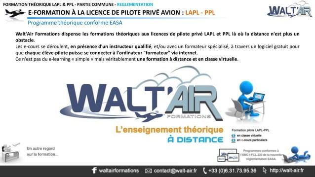 FORMATION THÉORIQUE LAPL & PPL - PARTIE COMMUNE - REGLEMENTATION  E-FORMATION À LA LICENCE DE PILOTE PRIVÉ AVION : LAPL - ...