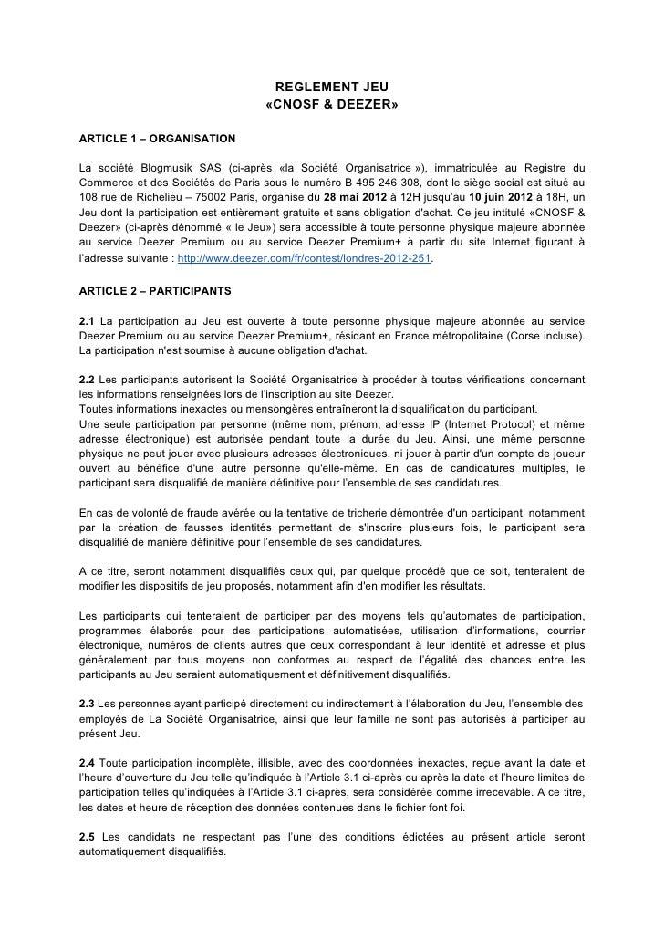 REGLEMENT JEU                                       «CNOSF & DEEZER»ARTICLE 1 – ORGANISATIONLa société Blogmusik SAS (ci-a...