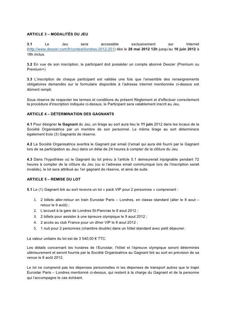 ARTICLE 3 – MODALITÉS DU JEU3.1        Le       Jeu        sera        accessible        exclusivement      sur        Int...