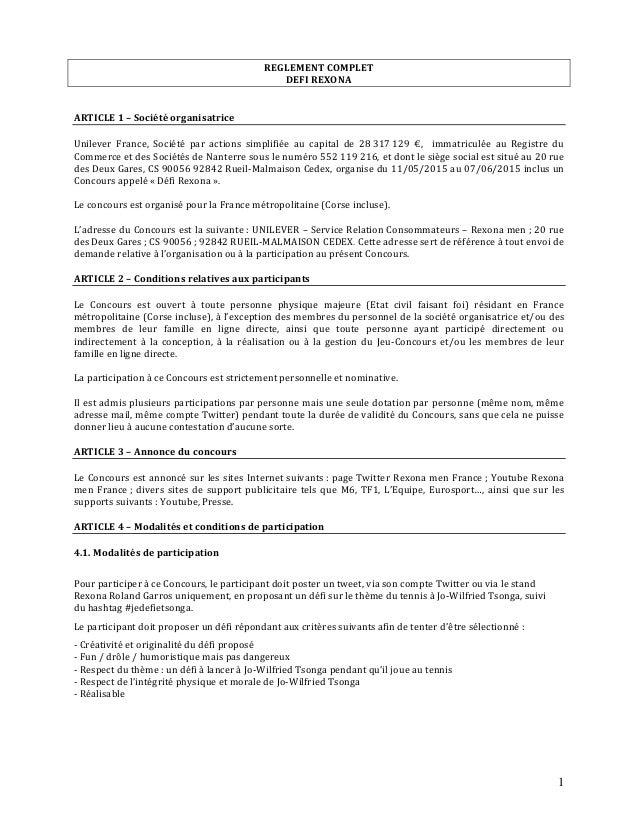 1 REGLEMENT COMPLET DEFI REXONA ARTICLE 1 – Société organisatrice Unilever France, Société par actions simplifiée au capit...