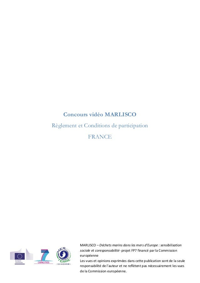 Concours vidéo MARLISCORèglement et Conditions de participationFRANCEMARLISCO – Déchets marins dans les mers d'Europe : se...