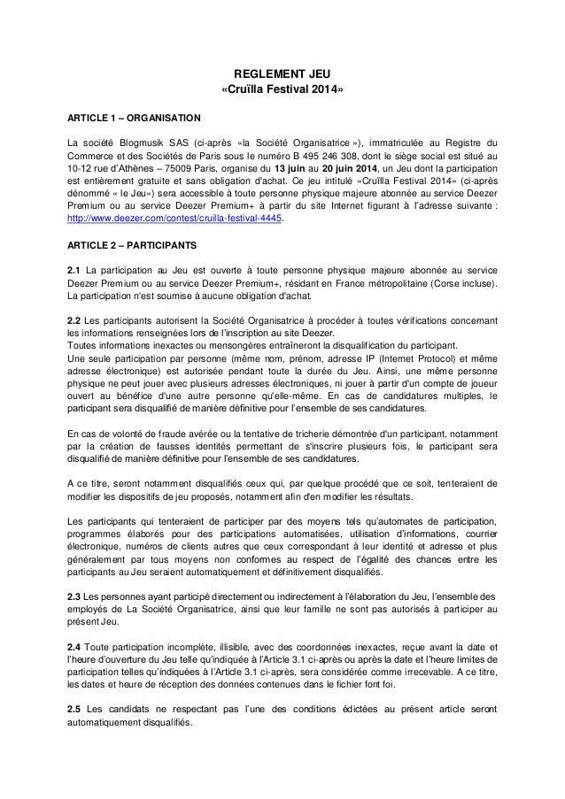 REGLEMENT JEU «Cruïlla Festival 2014» ARTICLE 1 – ORGANISATION La société Blogmusik SAS (ci-après «la Société Organisatric...