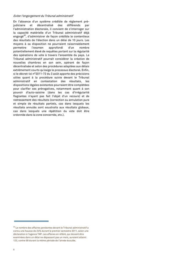 8 Eviter l'engorgement du Tribunal administratif En l'absence d'un système crédible de règlement pré- judiciaire et décent...