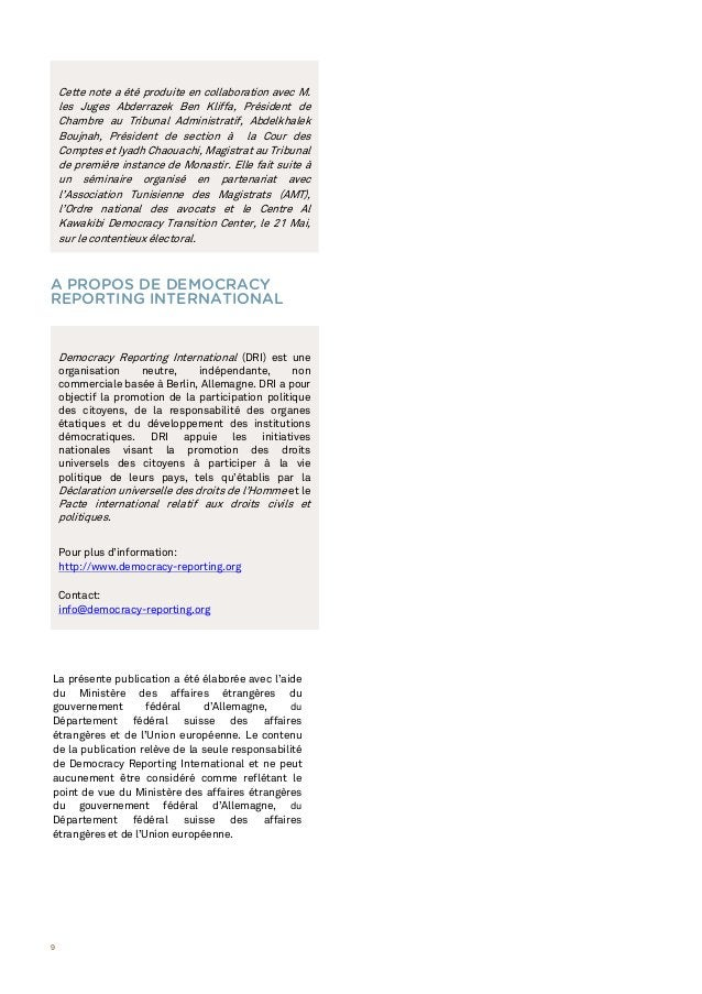 9 A PROPOS DE DEMOCRACY REPORTING INTERNATIONAL Democracy Reporting International (DRI) est une organisation neutre, indép...