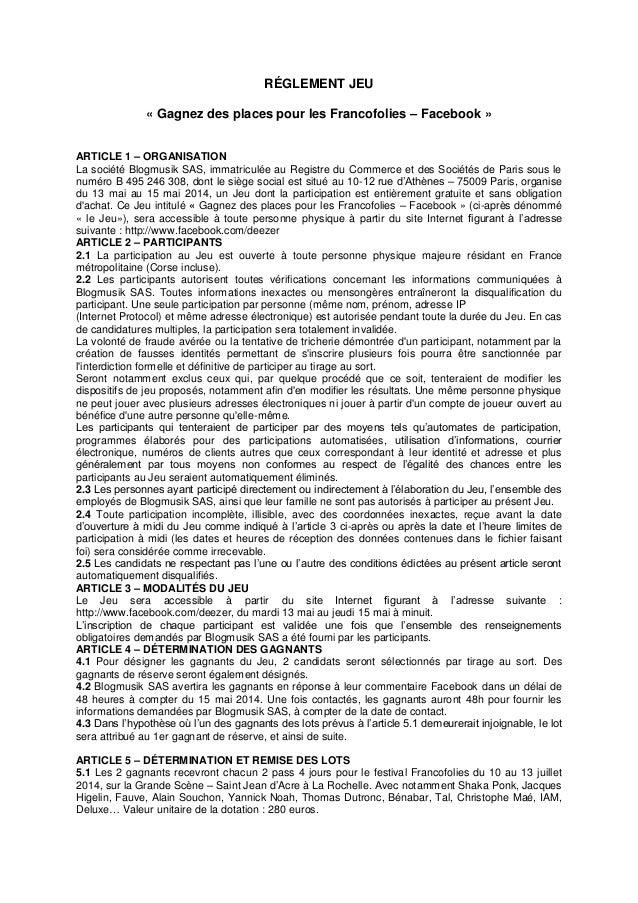 RÉGLEMENT JEU « Gagnez des places pour les Francofolies – Facebook » ARTICLE 1 – ORGANISATION La société Blogmusik SAS, im...