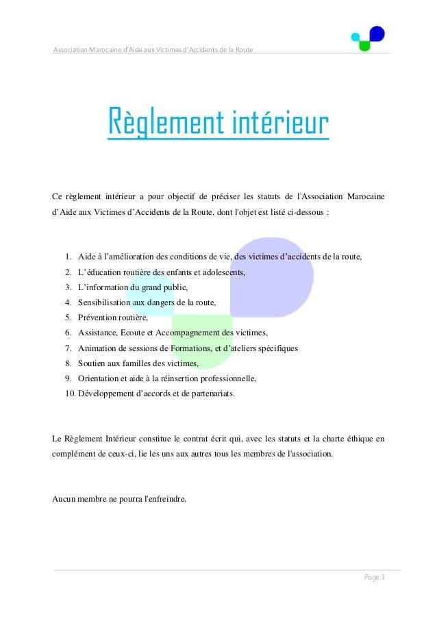 Association Marocaine d'Aide aux Victimes d'Accidents de la Route . . Page 1 Règlement intérieur Ce règlement intérieur a ...